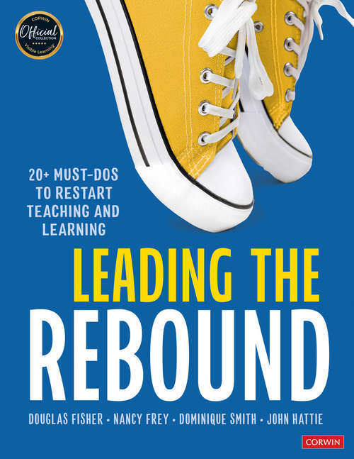 Leading the Rebound: 20+ Must-Dos to Restart Teaching and Learning