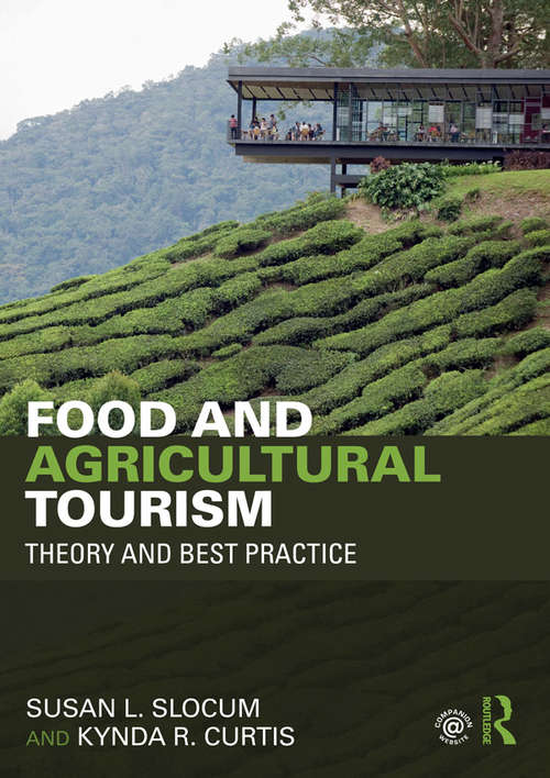 Food and Agricultural Tourism: Theory and Best Practice