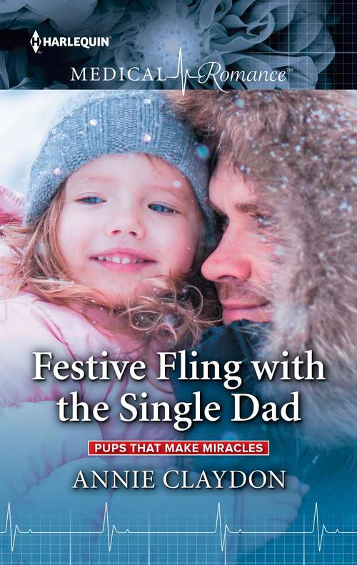 Festive Fling with the Single Dad: Pups That Make Miracles (Pups that Make Miracles #2)