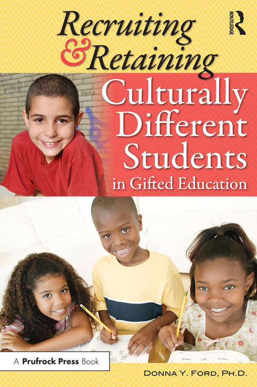 Recruiting and Retaining Culturally Different Students in Gifted Education