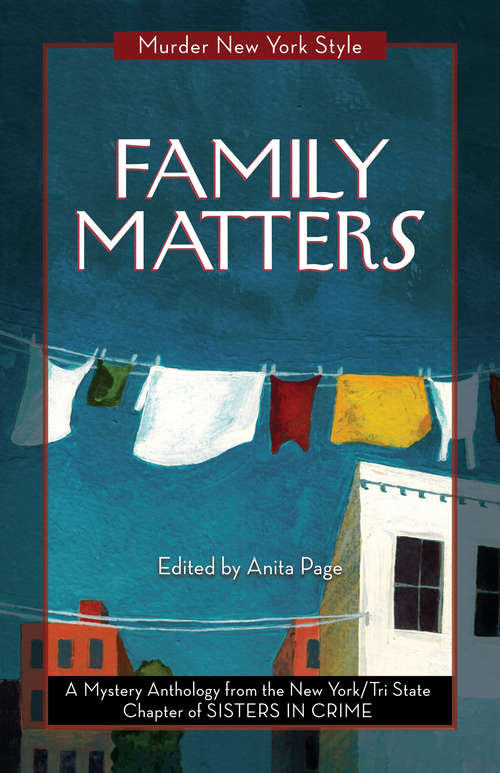 Family Matters: A Mystery Anthology (Murder New York Style #3)