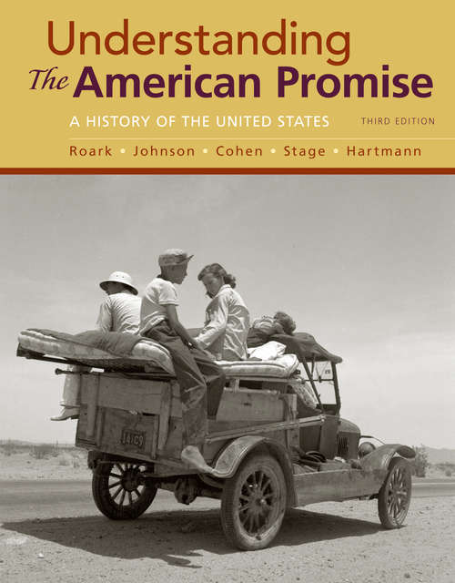 Understanding the American Promise (Third Edition): A History of the United States