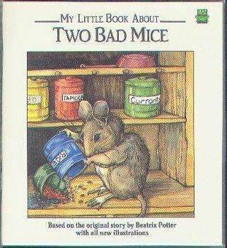 My Little Book about Two Bad Mice