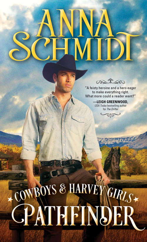 Pathfinder (Cowboys & Harvey Girls #3)