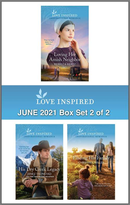 Love Inspired June 2021 - Box Set 2 of 2: An Anthology