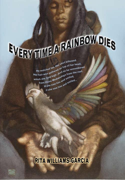 Every Time a Rainbow Dies (Amistad Ser.)