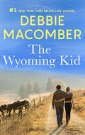 The Wyoming Kid: Denim And Diamonds; The Wyoming Kid (Mills And Boon M&b Ser. #Bk. 1)