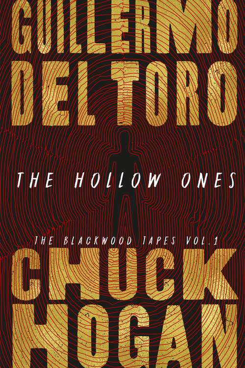 The Hollow Ones (The Blackwood Tapes #1)