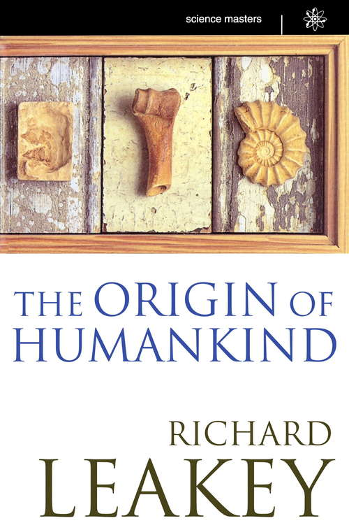 The Origin Of Humankind (SCIENCE MASTERS)