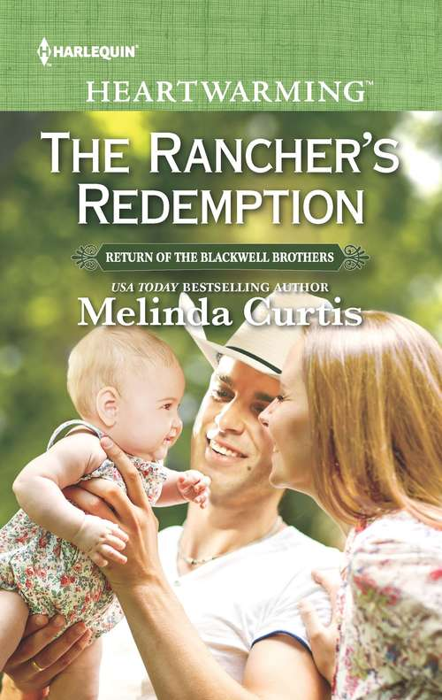 The Rancher's Redemption: The Rancher's Redemption Her Lawman Protector Coming Home To You Tennesse Vet (Return of the Blackwell Brothers #3)