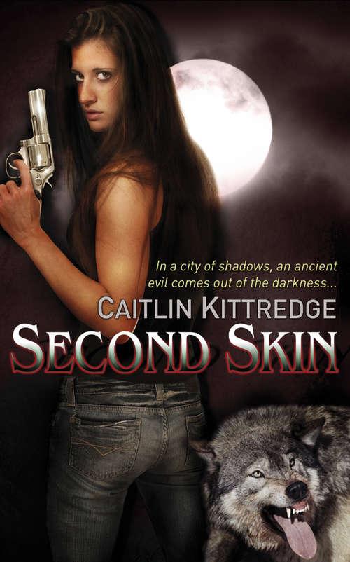 Second Skin: A Nocturne City Novel (NOCTURN CITY)