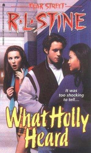What Holly Heard (Fear Street #34)