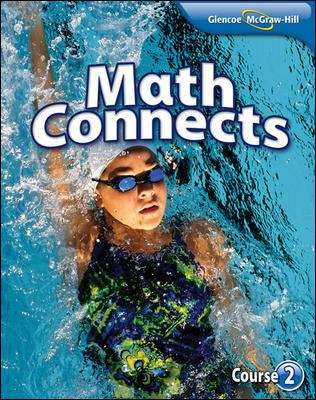 Glencoe McGraw-Hill Math Connects Course 2