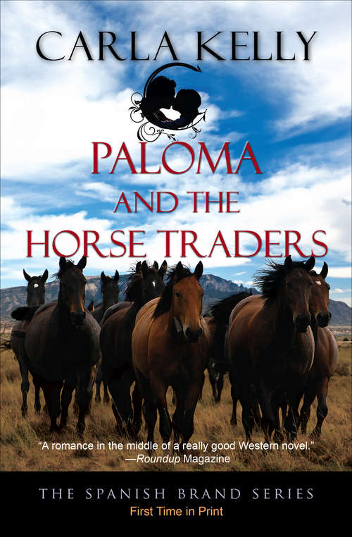 Paloma and the Horse Traders (The Spanish Brand Series #3)