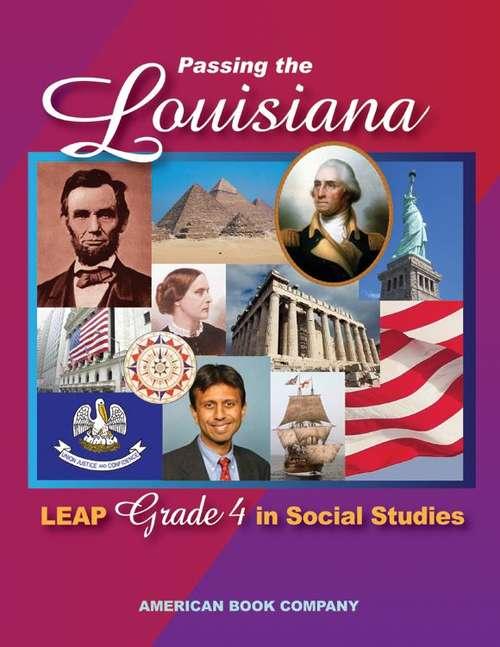 Passing The Louisiana Leap Grade 4 In Social Studies