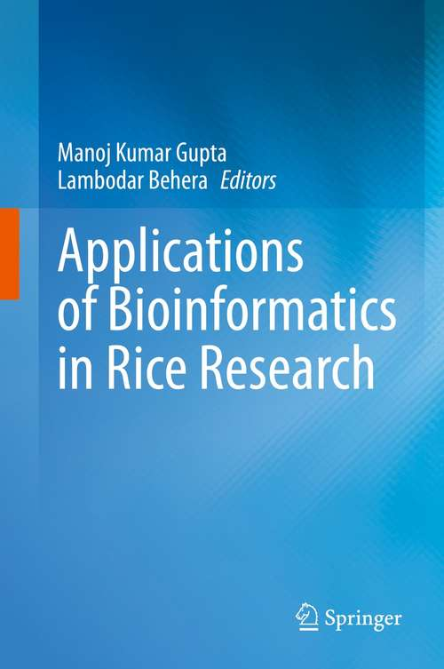 Applications of Bioinformatics in Rice Research