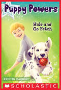Puppy Powers #4: Hide and Go Fetch (Puppy Powers #4)