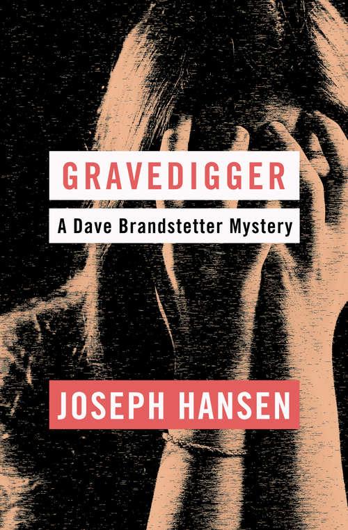 Gravedigger (Dave Braqndstetter #6)
