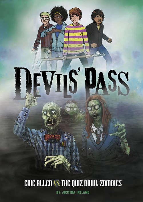 Evie Allen vs. the Quiz Bowl Zombies (Devils' Pass)