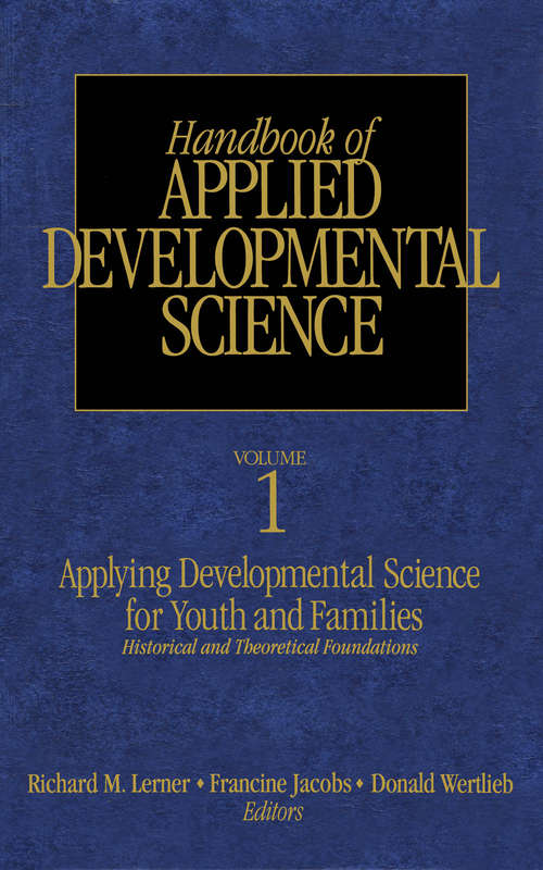 Applying Developmental Science for Youth and Families