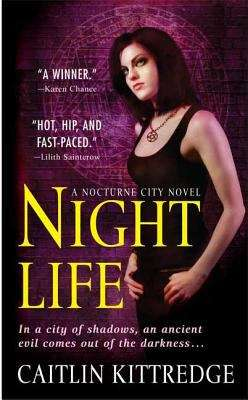 Night Life (Nocturne City, Book #1)