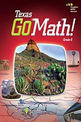 Texas Go Math! Grade 6