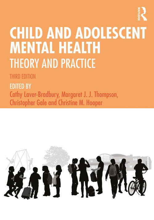 Child and Adolescent Mental Health: Theory and Practice