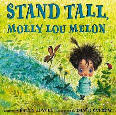 Collection sample book cover Stand Tall, Molly Lou Melon by Patty Lovell