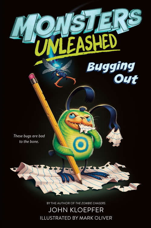 Monsters Unleashed #2: Bugging Out (Monsters Unleashed #2)