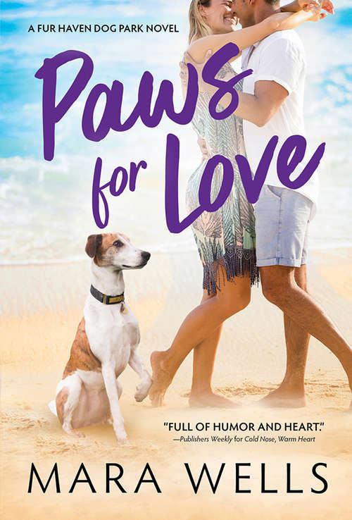 Paws for Love (Fur Haven Dog Park #3)