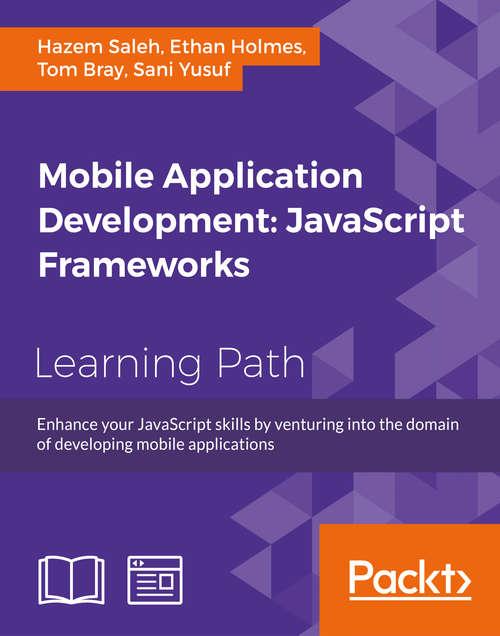Mobile Application Development: Using JavaScript Descendent Technologies