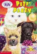 Pets' Party (Animal Ark Pets #17)