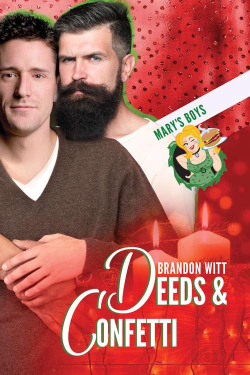Deeds & Confetti (Mary's Boys)