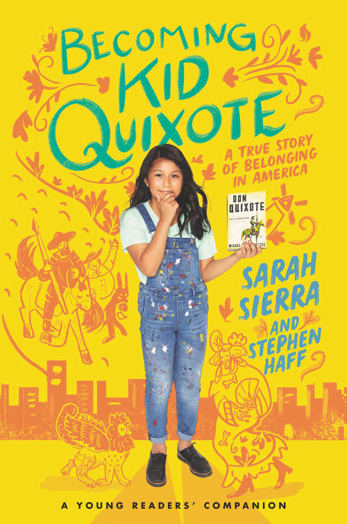 Becoming Kid Quixote: A True Story of Belonging in America