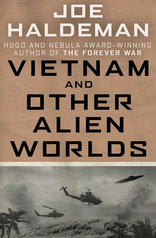 Vietnam and Other Alien Worlds (Boskone Bks.)