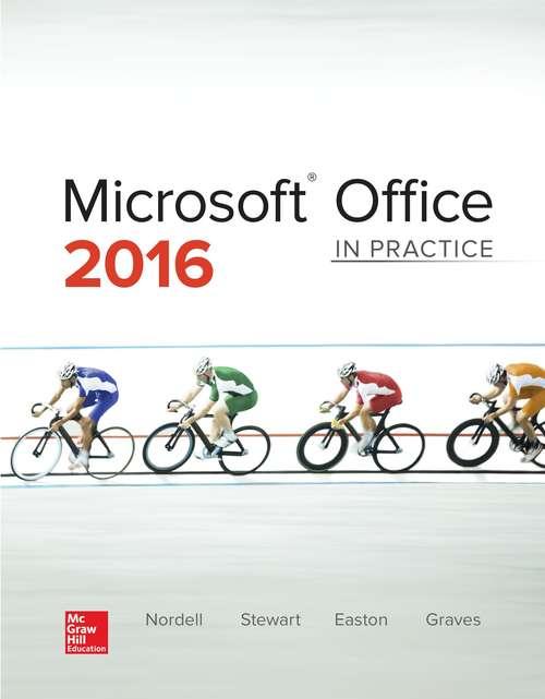 Microsoft Office 2016: In Practice