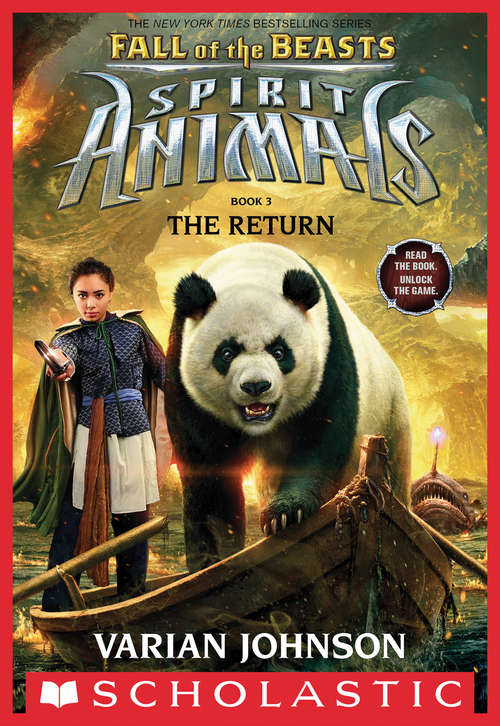 The Return: Fall of the Beasts, Book 3) (Spirit Animals: Fall of the Beasts #3)
