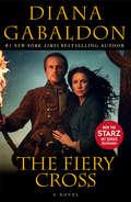 The Fiery Cross: A Novel (Outlander #5)