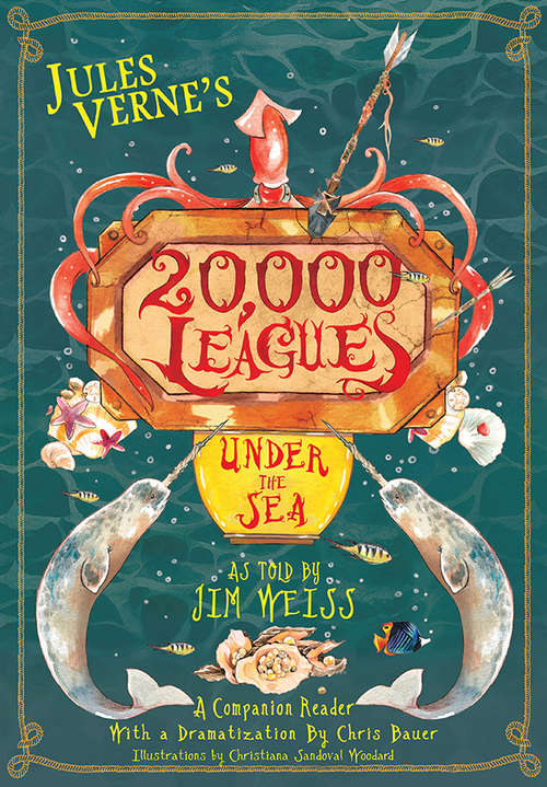 Jules Verne's 20,000 Leagues Under the Sea: A Companion Reader with a Dramatization
