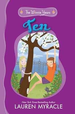 Ten (The Winnie Years #1)