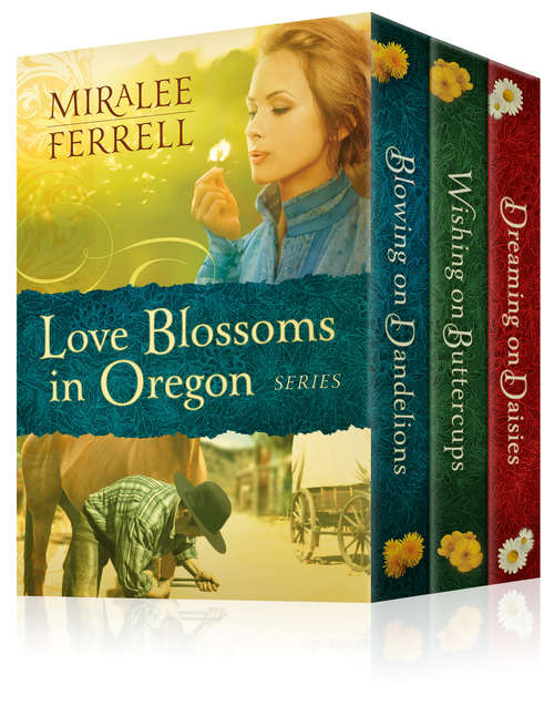 The Love Blossoms in Oregon Series