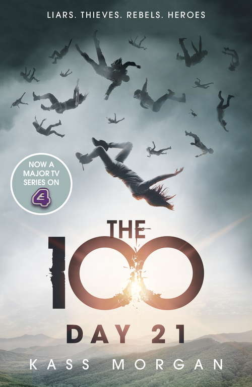 Day 21: The 100 Book Two (The 100 #2)