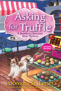 Asking for Truffle (A Southern Chocolate Shop Mystery)