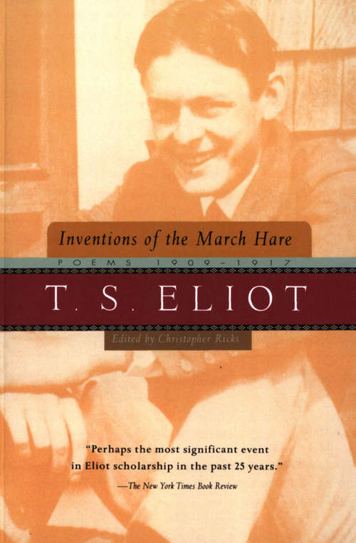 Inventions of the March Hare: Poems 1909–1917