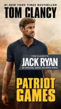 Patriot Games (A Jack Ryan Novel #2)