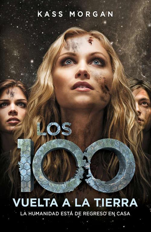 Vuelta a la Tierra (Los 100 #3)