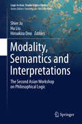 Modality, Semantics and Interpretations