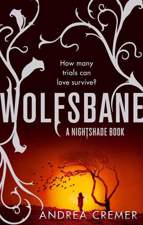Wolfsbane: Number 2 in series (Nightshade Trilogy #2)