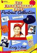 Kristy's Book (Baby-Sitters Club Portrait Collection)