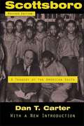 Scottsboro: A Tragedy of the American South (Jules And Frances Landry Award Ser.)